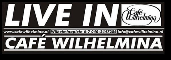 'Live in café Wilhelmina' banner